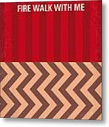 No169 My Fire Walk With Me Minimal Movie Poster Metal Print by Chungkong Art