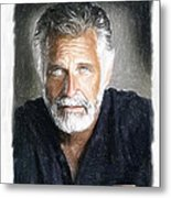 One Of The Most Interesting Man In The World Metal Print by Angela A Stanton