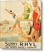 Poster Advertising Sunny Rhyl  Metal Print by Septimus Edwin Scott