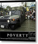 Poverty Inspirational Quote Metal Print by Stocktrek Images