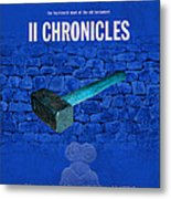 Second Chronicles Books Of The Bible Series Old Testament Minimal Poster Art Number 14 Metal Print by Design Turnpike