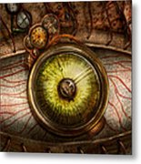 Steampunk - Creepy - Eye On Technology  Metal Print by Mike Savad