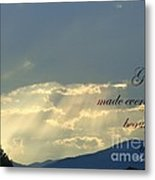 Sun Rays Ecclesiastes Chapter 3 Verse 11 Metal Print by Jannice Walker