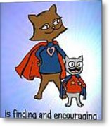 Super Mom And Son Metal Print by Pet Serrano