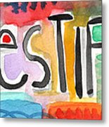 Testify- Colorful Pop Art Painting Metal Print by Linda Woods