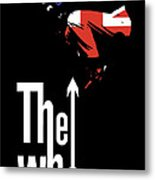The Who No.01 Metal Print by Unknow