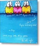 Three Little Birds Metal Print by Lucia Stewart