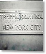 Traffic Control Metal Print by Lisa Russo