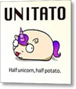 #unitato Half #unicorn Half #potato Metal Print by Steven Griffin