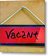 Vacant Metal Print by Nikolyn McDonald