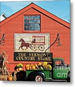 Vermont Country Store Metal Print by John Greim