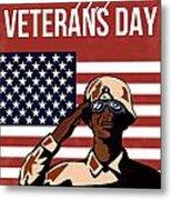 Veterans Day Greeting Card American Metal Print by Aloysius Patrimonio