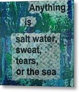 Water Cure - 1 Metal Print by Gillian Pearce