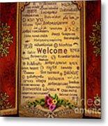 Welcome Metal Print by Bedros Awak