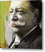 William Howard Taft Metal Print by Corporate Art Task Force