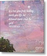 Words Of Wisdom Metal Print by Sherri  Of Palm Springs
