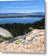 You Can Make It. Inspiration Point Metal Print by Ausra Huntington nee Paulauskaite