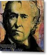 Zachary Taylor Metal Print by Corporate Art Task Force