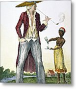 Surinam: Slave Owner, 1796 Metal Print by Granger