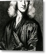 Isaac Newton, English Polymath Metal Print by Science Source