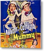 Abbott And Costello Meet The Mummy Metal Print by Everett