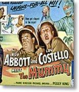 Abbott And Costello Meet The Mummy, Lou Metal Print by Everett