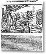 Burning Of Witches, 1555 Metal Print by Granger