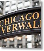 Chicago Riverwalk Sign Metal Print by Paul Velgos