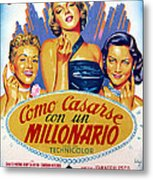 How To Marry A Millionaire, Betty Metal Print by Everett