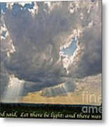 Let There Be Light Metal Print by John Stephens