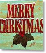 Merry Christmas Metal Print by Georgeta  Blanaru