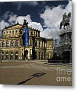 Semper Opera House Dresden - A Beautiful Sight Metal Print by Christine Till