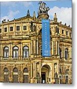 Semper Opera House Dresden Metal Print by Christine Till