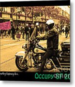 Theres Something Happening Here . Occupy Sf 2011 Metal Print by Wingsdomain Art and Photography