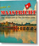 Welcome To Maastricht Metal Print by Nop Briex
