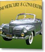 1941 Mercury Eight Convertible Metal Print by Jack Pumphrey