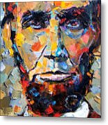 Abraham Lincoln Portrait Metal Print by Debra Hurd