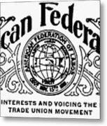 American Federationist Metal Print by Granger
