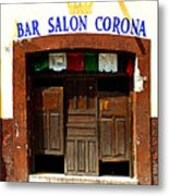 Bar Salon Corona Metal Print by Mexicolors Art Photography