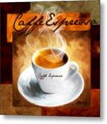 Caffe Espresso Metal Print by Lourry Legarde