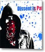 Dissent Is Patriotic Metal Print by Jeff Ball