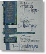 Future Hope II Metal Print by Judy Dodds