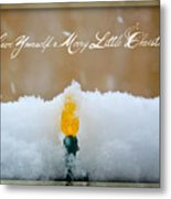 Have Yourself A Merry Little Christmas Metal Print by Lisa Knechtel