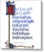Here I Am Metal Print by Judy Dodds