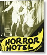 Horror Hotel, Aka City Of The Dead Metal Print by Everett