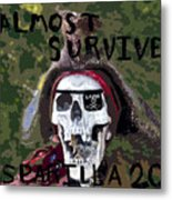 I Almost Survived Metal Print by David Lee Thompson
