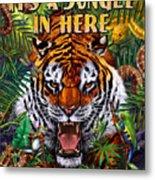 It's A Jungle  Metal Print by JQ Licensing