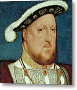 King Henry Viii Metal Print by Hans Holbein the Younger