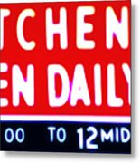 Kitchen Open Daily Metal Print by Bill Cannon