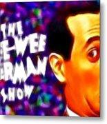 Magical Pee Wee Herman Metal Print by Paul Van Scott